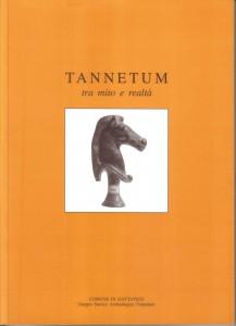 """Pubblicazione del Comune di Gattatico: """"TANNETUM, tra mito e realtà"""", a cura del Gruppo Storico Archeologico Tannetum"""