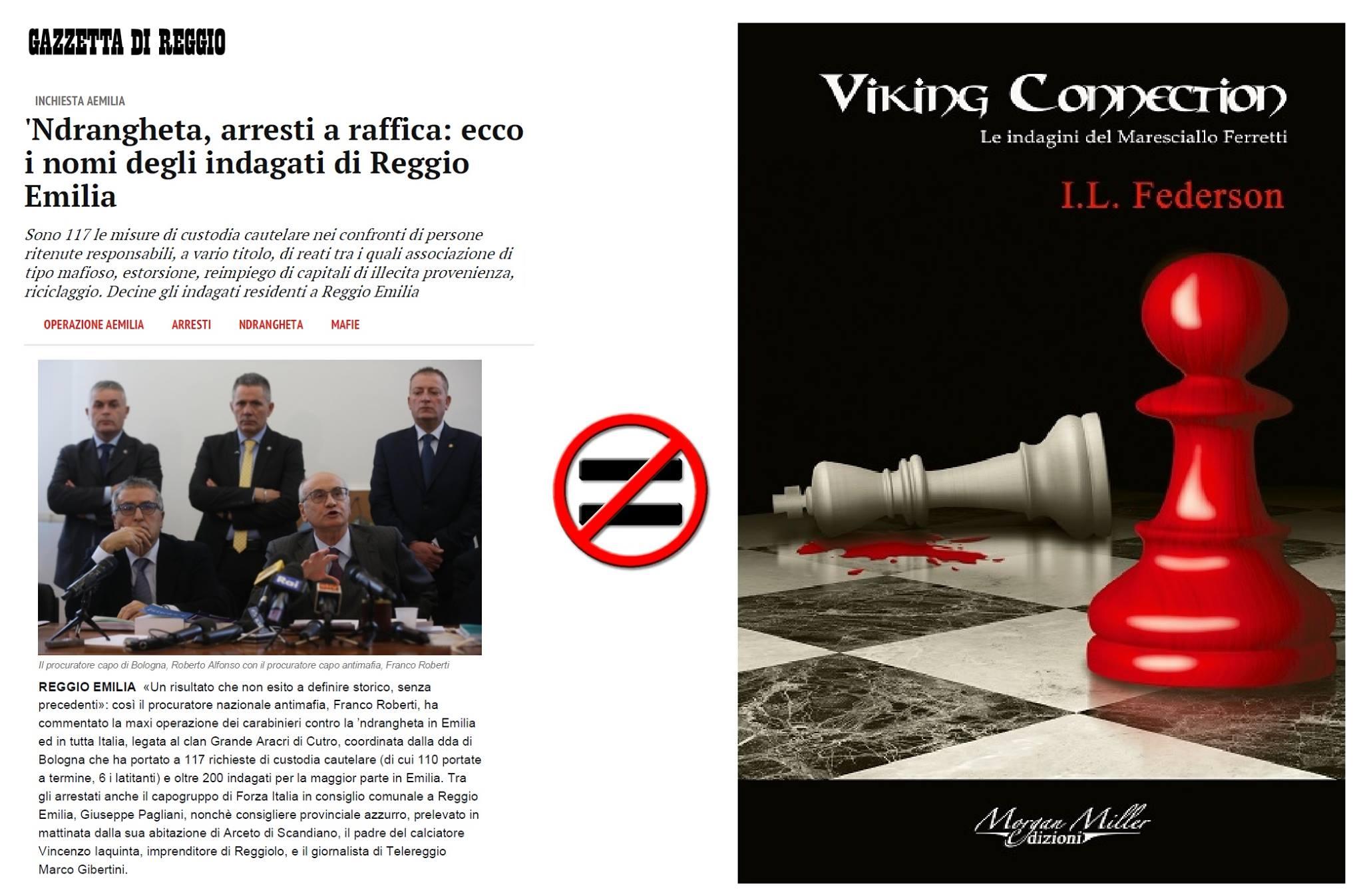 """Viking connection non è un istant book sull'operazione """"Aemilia"""""""